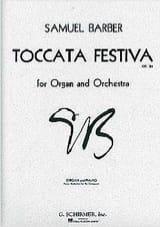 Samuel Barber - Toccata Festiva Opus 36 - Partition - di-arezzo.fr