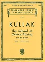 Theodor Kullak - L' Ecole des Octaves. Volume 1 - Partition - di-arezzo.fr
