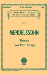 16 Two Parts Songs - Félix MENDELSSOHN - Partition - laflutedepan.com