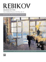 Silhouettes Op. 31 Vladimir Rebikov Partition Piano - laflutedepan.com