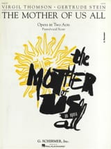 Mother Of Us All Virgil Thomson Partition Opéras - laflutedepan.com