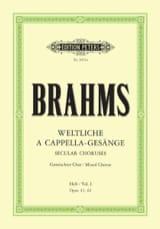 Weltliche a Cappella Gesänge 1 BRAHMS Partition laflutedepan.com