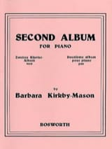 Second Album For Piano Barbara Kirkby-Mason Partition laflutedepan.com