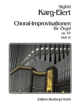 Sigfried Karg-Elert - 66 Choral-Improvisationen Op. 65 Volume 4 - Partition - di-arezzo.fr