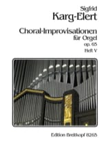 Sigfried Karg-Elert - 66 Choral-Improvisationen Op. 65 Volume 5 - Partition - di-arezzo.fr