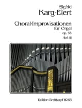 Sigfried Karg-Elert - 66 Choral-Improvisationen Op. 65 Volume 3 - Partition - di-arezzo.fr
