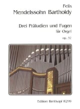MENDELSSOHN - 3 Preludes and Fugues Opus 37 - Sheet Music - di-arezzo.co.uk