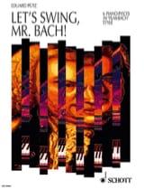 Let's Swing, Mr. Bach ! Eduard Pütz Partition Piano - laflutedepan