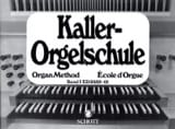 Orgelschule, Bd 1 - Ernst Kaller - Partition - laflutedepan.com