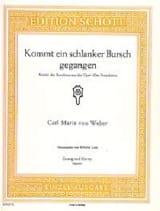 Carl Maria von Weber - Kommt Ein Schlanker Bursch Gegangen. Der Freischütz - Sheet Music - di-arezzo.co.uk